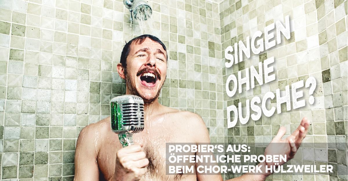 Singen ohne Dusche?